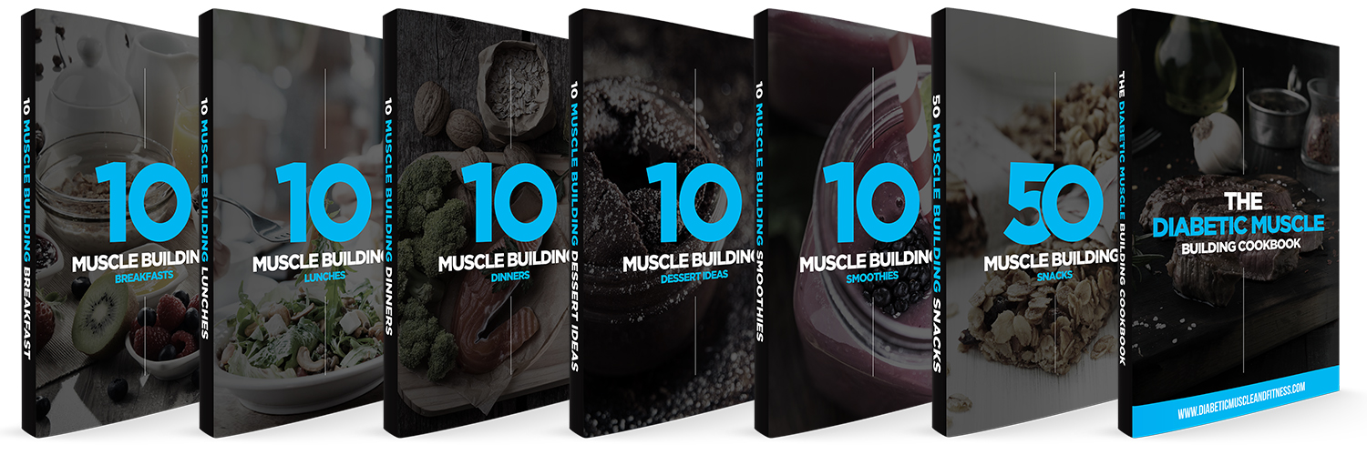 The Diabetic Muscle Building Cookbook | Diabetic Muscle & Fitness