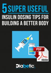 INSULIN DOSING TIPS FOR BUILDING A BETTER BODY